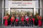 Swissôtel Jakarta PIK Avenue Umumkan Pembukaan Tahap Awal