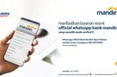 Beri Edukasi kepada Nasabah, Bank Mandiri Persembahkan Akun WhatsApp