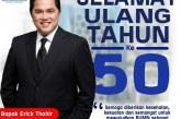 Selamat Ulang Tahun ke-50, Erick Thohir