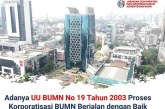 UU BUMN Nomor 19 tahun 2003 Jadikan BUMN Sebagai Perusahaan Kelas Dunia