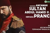 Saat Prancis Bikin Drama Komedi Rasul dan Sikap Tegas Abdul Hamid