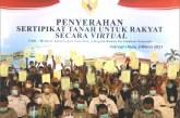 Menteri ATR/BPN Hadiri Penyerahan 1.000 Sertifikat Tanah Kabupaten Indragiri Hulu Secara Virtual