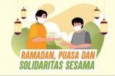 Ramadan, Puasa, dan Solidaritas Sesama