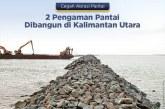 Kementerian PUPR Bangun Pengaman Pantai di Nunukan dan Tarakan